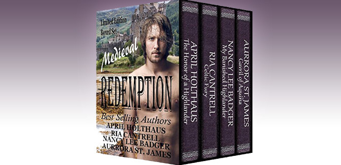 medieval historical romance boxed set  Medieval Redemption by Aurrora St. James, April Holthaus, Ria Cantrell, Nancy Lee Badger