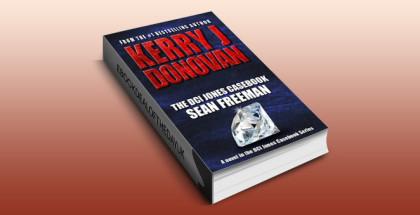 "crimefiction thriller police procedural ebook ""The DCI Jones Casebook: Sean Freeman"" by Kerry J Donovan"