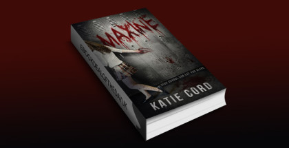 "ya horror ebook ""Maxine"" by Katie Cord"