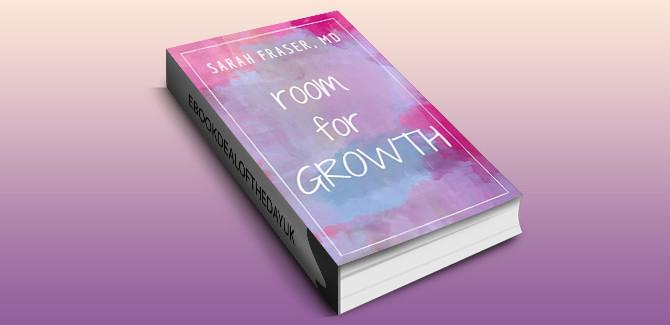 memoir selfhelp ebook Room for Growth by Sarah Fraser MD