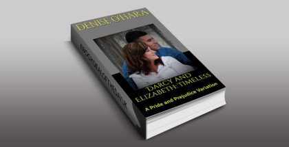 "contemporary romance ebook ""Darcy and Elizabeth: Timeless: A Pride and Prejudice Variation"" by Denise O'Hara"