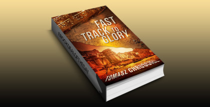 """action thriller ebook """"Fast Track To Glory: An International Action Adventure Thriller"""" by Tomasz Chrusciel"""