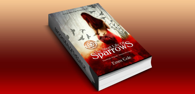 fantasy romance ebook The Short Life of Sparrows by Emm Cole
