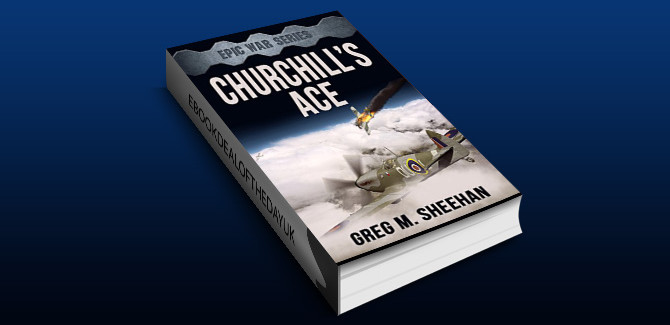 historical fiction ebook Churchill's Ace (Epic War Series Book 1) by Greg M. Sheehan
