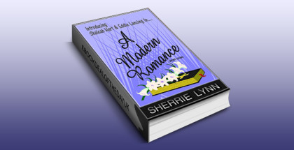 "romantic fiction shortstories ebook ""A Modern Romance: Introducing Shaleah Hart & Eddie Lancing"" by Sherrie Lynn"