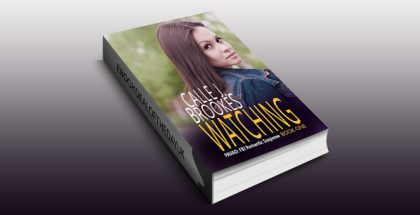 "romantic suspense ebook ""Watching (PAVAD: FBI Romantic Suspense Book 1)"" by Calle J. Brookes"