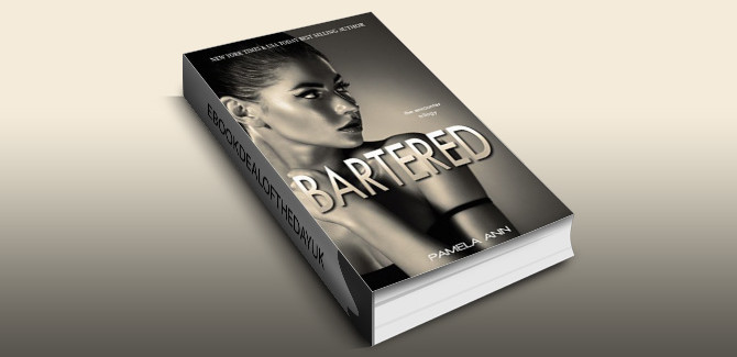 newadult contemporary romance ebook Bartered (The Encounter Trilogy Book 1) by Pamela Ann