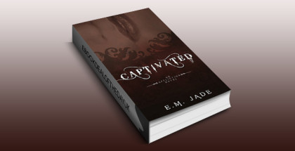 "ya paranormal romance ebook ""Captivated (An Affliction Novel Book 1)"" by E. M. Jade"