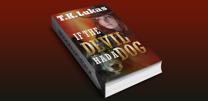 crime fiction mystery ebook IF THE DEVIL HAD A DOG by T.K. Lukas