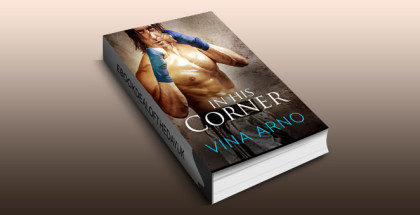 "contemporary romance ebook ""In His Corner"" by Vina Arno"