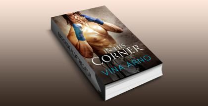 "contemporary romance ebook ""In His Corner"" by Vina Arno"