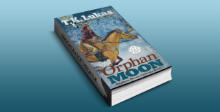 """historical mystery & thriller ebook """"Orphan Moon (The Orphan Moon Trilogy Book 1)"""" by T. K. Lukas"""