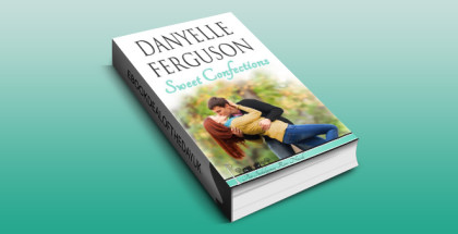 "contemporary sweet romance ebook ""Sweet Confections (Indulgence Row Book 1)"" by Danyelle Ferguson"