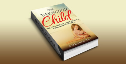 """mystery ebook """"Dani: Throwaway Child: The True Story of Dani's Journey from Abuse to Freedom"""" by B D Ethington"""