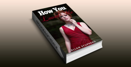 "mystery thriller & suspense ebook ""How You Loved Me (The Whispers in Their Eyes Book 1)"" by Allan Stuppard"