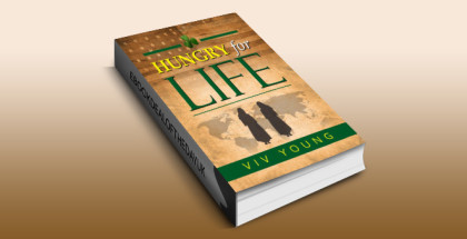"historical fiction ebook ""HUNGRY FOR LIFE (THE MCLAUGHLIN CHRONICLES Book 1)"" by Viv Young"