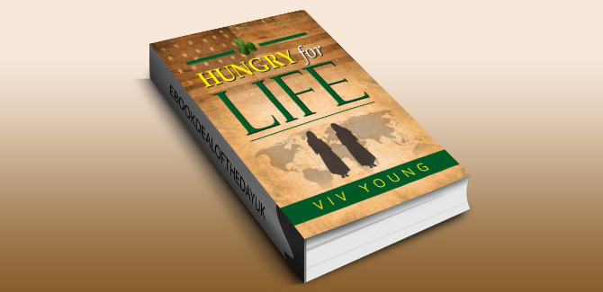 historical fiction ebook HUNGRY FOR LIFE (THE MCLAUGHLIN CHRONICLES Book 1) by Viv Young
