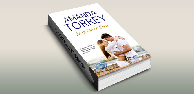 contemporary romance ebook Not Over You: (Healing Springs, Book 1) by Amanda Torrey