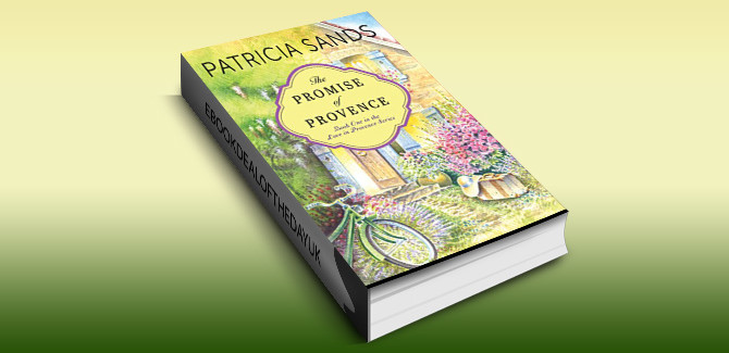 women's fiction romance ebook The Promise of Provence (Love in Provence Book 1) by Patricia Sands
