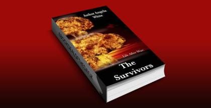 "fantasy adventure ebook ""The Survivors Apocalypse Book Series (Life After War 1)"" by Angela White"
