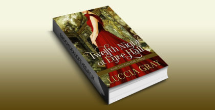 "gothic victorian romance ebook ""Twelfth Night at Eyre Hall"" by Luccia Gray"