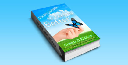 "nonfiction selfhelp ebook ""The Simple Guide to Feeling Better"" by Susan D. Kalior"