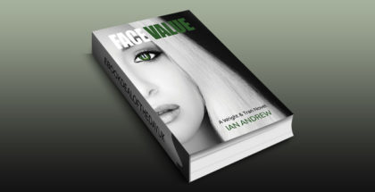 "crime fiction thriller ebook ""Face Value: A Wright & Tran Novel (Wright & Tran series Book 1)"" by Ian Andrew"