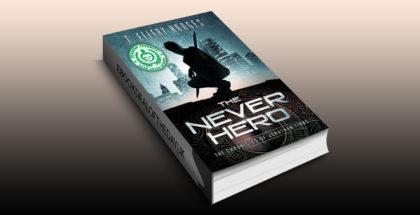 "ya scifi adventure ebook ""The Never Hero (Chronicles of Jonathan Tibbs Book 1)"" by T. Ellery Hodges"