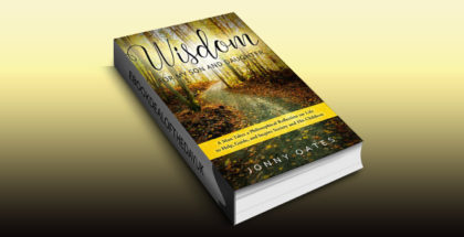 """inspirational ebook """"Wisdom for My Son and Daughter"""" by Jonny Oates"""