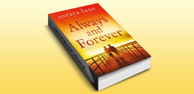 women's fiction contemporary romance ebook Always and Forever by Soraya Lane