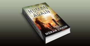 "scifi dystopian ebook ""Human Again: A Dystopian Sci-Fi Novel (Cryonemesis Book 1)"" by Moran Chaim"