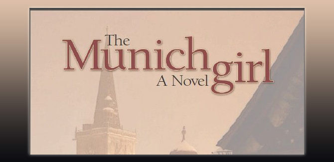 Book Giveaway For The Munich Girl: A Novel of the Legacies That Outlast War