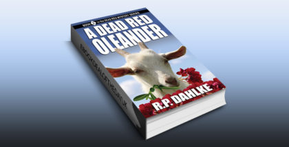 "humour & mystery ebook ""A Dead Red Oleander (The Dead Red Mystery Series, Book 3)"" by RP Dahlke"