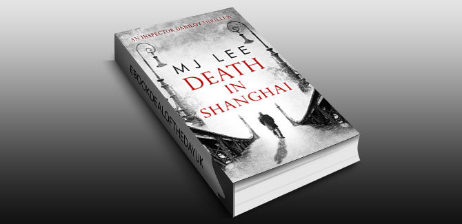 historical crime fiction thriller ebook Death In Shanghai (Inspector Danilov, Book 1) by M J Lee