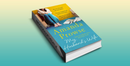 "women's fiction contemporary romance ebook ""My Husband's Wife: The Number 1 Bestseller (No Greater Courage)"" by Amanda Prowse"