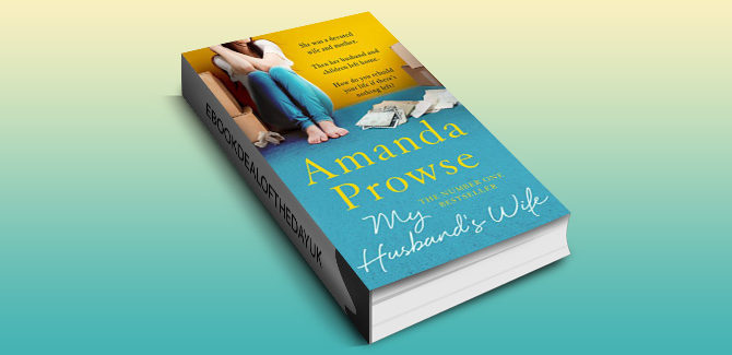 women's fiction contemporary romance ebook My Husband's Wife: The Number 1 Bestseller (No Greater Courage) by Amanda Prowse