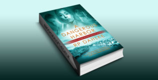 "romantic suspense ebook ""A DANGEROUS HARBOR, Book 1"" by RP Dahlke"