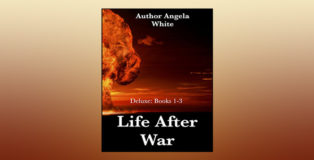 "scifi apocalypse adventure ebook "" Life After War: Books 1-3"" by Angela White"