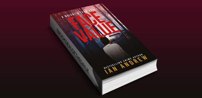 crime fiction ebook Face Value: A Wright & Tran Novel (Wright & Tran series Book 1) by Ian Andrew