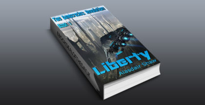 "science fiction ebook ""Liberty (Two Democracies: Revolution Book 1)"" by Alasdair Shaw"