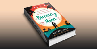 "romantic comedy ebook ""Burning Moon,The laugh-out-loud romcom about the adventures of a jilted bride"" by .Jo Watson"
