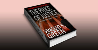 """thriller fiction ebook """"The Price of Justice"""" by Vincent S Green"""