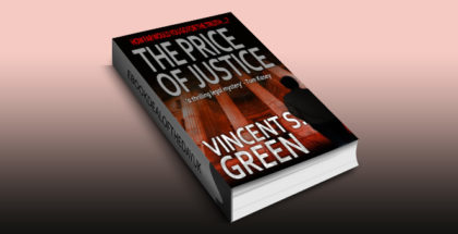 "thriller fiction ebook ""The Price of Justice"" by Vincent S Green"