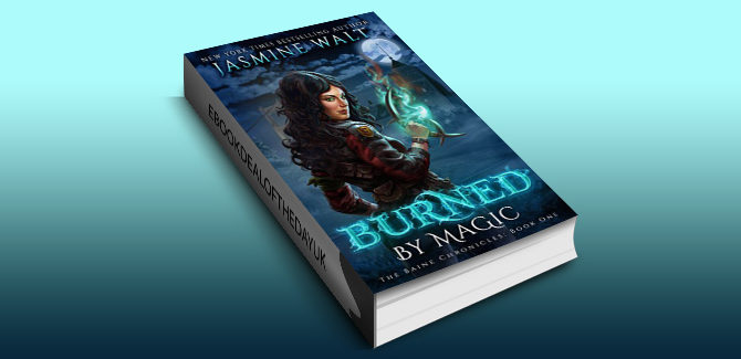 fantasy fiction ebook Burned by Magic (The Baine Chronicles Book 1) by Jasmine Walt