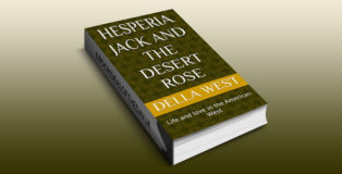 """western poetry ebook """"Hesperia Jack and the Desert Rose: Life and love in the American West"""" by Della West"""