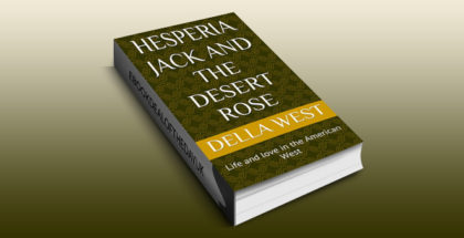 "western poetry ebook ""Hesperia Jack and the Desert Rose: Life and love in the American West"" by Della West"