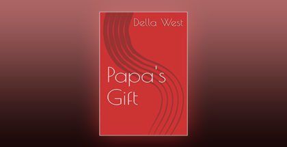 "horror scifi shortstory ebook ""Papa's Gift"" by Della West"