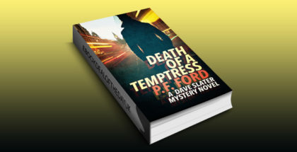 "cozy mystery police procedural ebook ""Death Of a Temptress (Dave Slater Mystery Novels Book 1)"" by P.F. Ford"