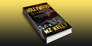 "mystery & thriller ebook ""Hollywood Assassin: A Hollywood Alphabet Series Thriller"" by M.Z. Kelly"