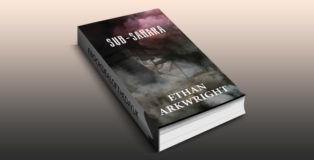"thriller fiction ebook ""Sub-Sahara"" by Ethan Arkwright"